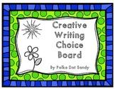 Creative Writing Choice Board
