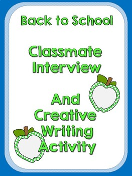 Creative Writing! Classmate interview and story idea.