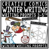 Creative Writing Comics Winter Writing Prompts - 4th Grade 3rd Grade