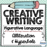 Creative Writing - Figurative Language - 2 Lessons - Allit