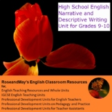 High School English: Narrative and Descriptive Writing Uni