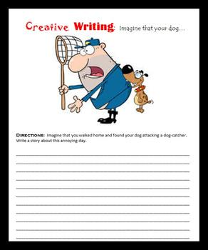 Creative Writing:  Imagine that your dog…