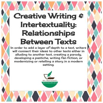 Creative Writing & Intertextuality: Relationships Between Texts