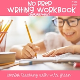 No Prep Writing Workbook January-May