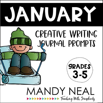 Creative Writing Journal Prompts for January