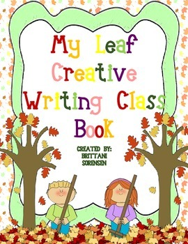 Creative Writing: Leaves Class Book