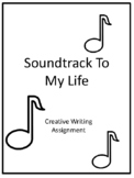 Creative Writing Lesson-Soundtrack to my Life