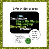 Life in Six Words Memoirs - Creative Writing
