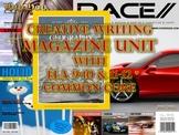 Creative Writing Magazine Unit with ELA 9-10 & 11-12 Common Core Standards