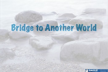 Creative Writing Mini Unit: Bridge to Another World