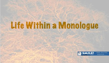 Creative Writing Mini Unit: Life Within a Monologue