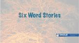Creative Writing Mini Unit: Six Word Stories
