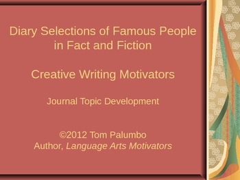 Creative Writing Motivators: Diaries of Famous People in Fact and Fiction