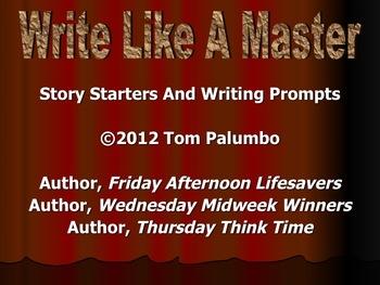 Creative Writing Motivators: Write Like A Master I