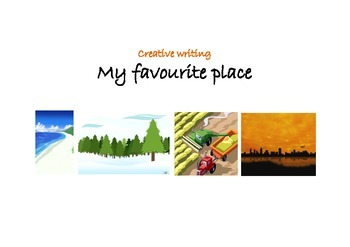 Creative Writing - My Favourite Place (UK spelling)