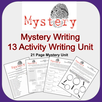 Creative Writing- Mystery Writing Unit