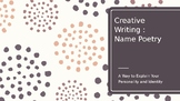 Creative Writing - Name Poem and Narrative Lesson Plan