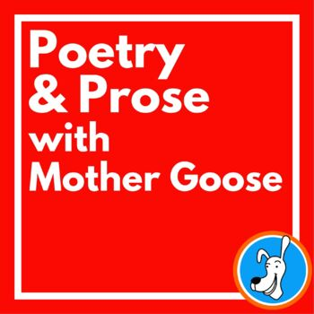 Poetry and Prose with Mother Goose