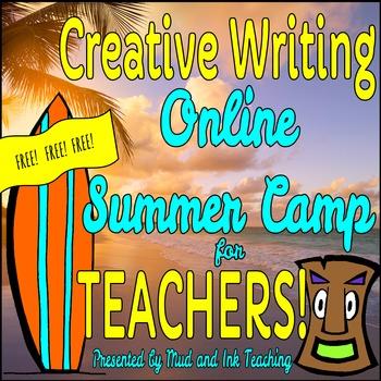 Creative Writing Online Summer Camp for Teachers!