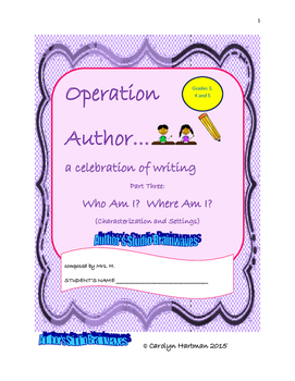Creative Writing:  Operation Author 3, Who Am I?  Where Am I?
