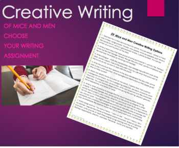 Creative Writing Options for Of Mice and Men