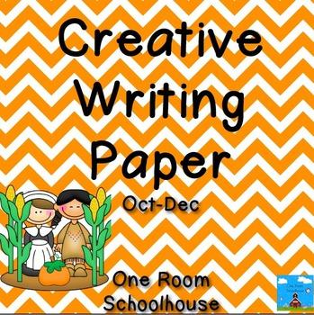 Creative Writing Paper: October, November, December