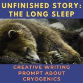 Story Starter Creative Writing Prompt: The Long Sleep