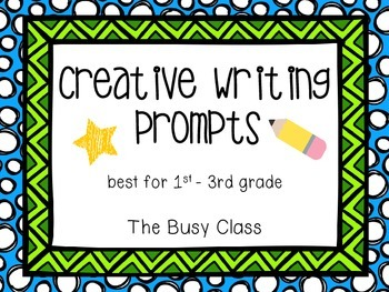 Creative Writing Prompts (1st-3rd)