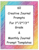 SIXTY Creative Writing Prompts/Monthly Journal Templates