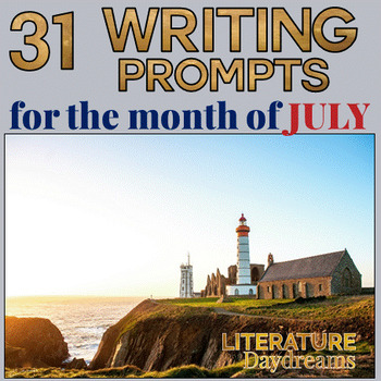 End of Year Creative Writing Prompts for July