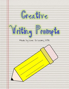 Creative Writing Prompts - Graphic Organizers and Writing Paper