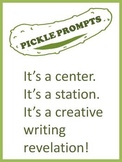Creative Writing Prompts - Pickle Prompts to Put in a Pickle Jar