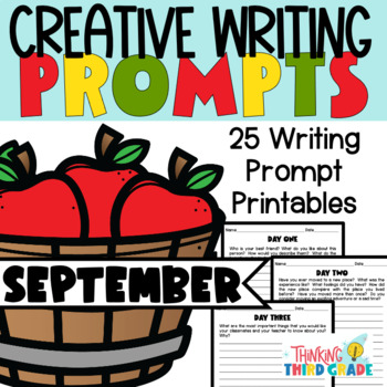 Creative Writing Prompts September 3rd 4th 5th Grade NO PREP