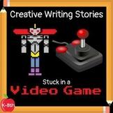 Creative Writing Curriculum: Stuck in a Video Game