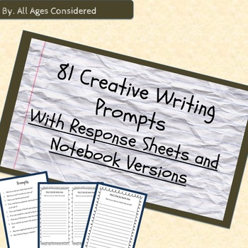 Creative Writing Prompts and Response Sheets