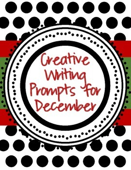 Creative Writing Prompts for December