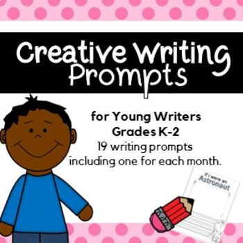 Creative Writing Prompts for Grades K-2