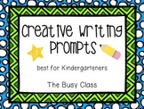 Creative Writing Prompts (for Kindergarteners)