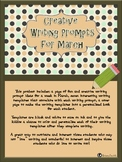 Creative Writing Prompts for the Month of March