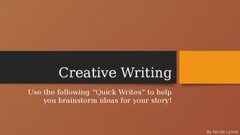 "Creative Writing ""Quick Writes"""