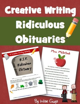 FREE! Creative Writing (Ridiculous Obituary)