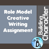 Building Character & Creative Writing - Role Model Piece