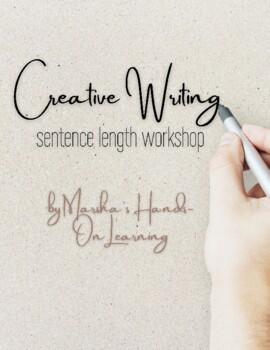 Creative Writing: Sentence Length Workshop
