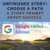 Creative Writing Story Prompt: Choose a Path (Google Forms
