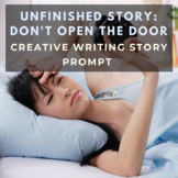 Story Starter Creative Writing Prompt: Don't Open the Door