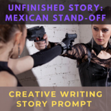 Story Starter Creative Writing Prompt: Mexican Standoff