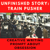 Creative Writing Story Prompt: The Train Pusher