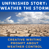 Story Starter Creative Writing Prompt: Weather the Storm