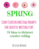 Creative Writing /Story Starters For Spring!