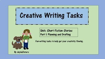 Creative Writing Tasks, Unit: Short Fiction Stories (part 1: planning/drafting)